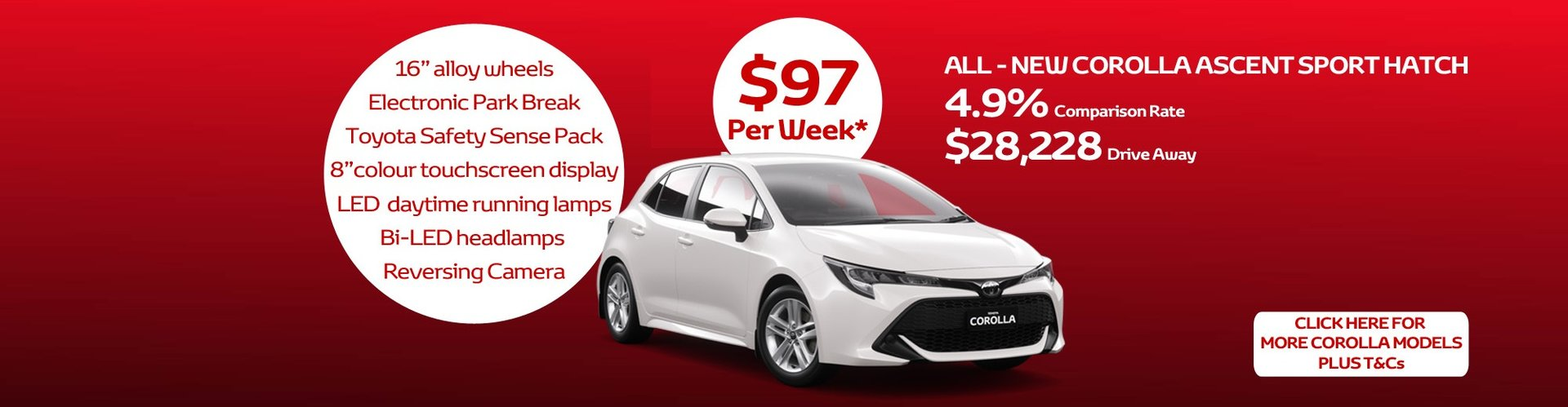 4.9% comparison rate across the All-New Corolla Hatch range with Toyota Access