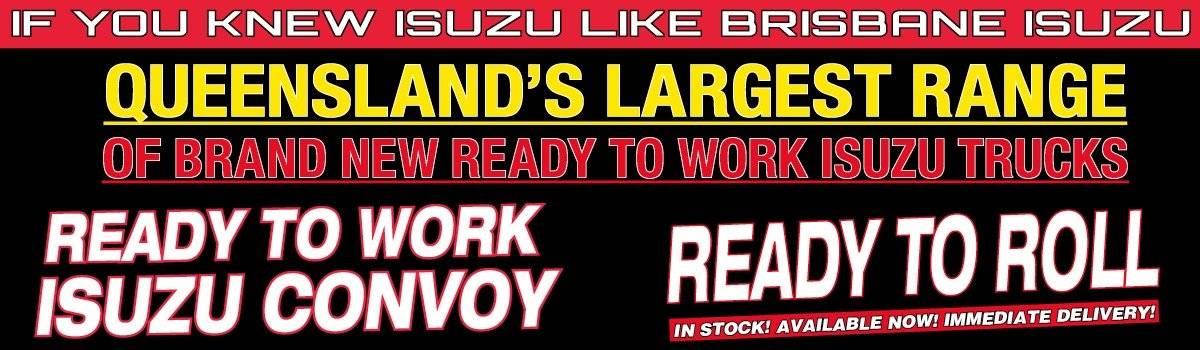 Brisbane Isuzu Queensland's Largest Range Of Brand New Ready To Work Trucks Large Image