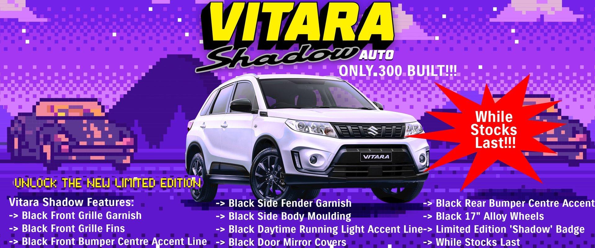Vitara Shadow - Limited Edition