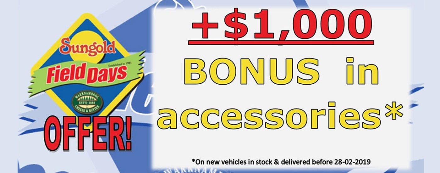 $1000 Bonus in accessories