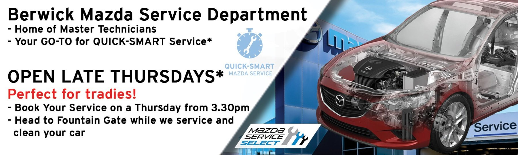 Berwick Mazda: Thursday late night Servicing