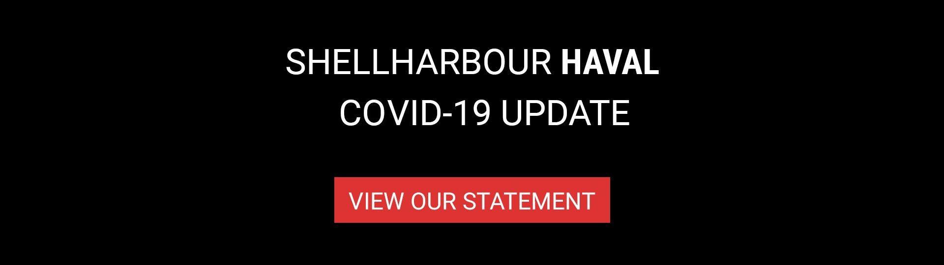 Shellharbour Haval - Convid-19 Statement