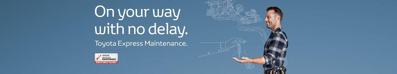 Toyota Express Maintenance-On your way with no delay