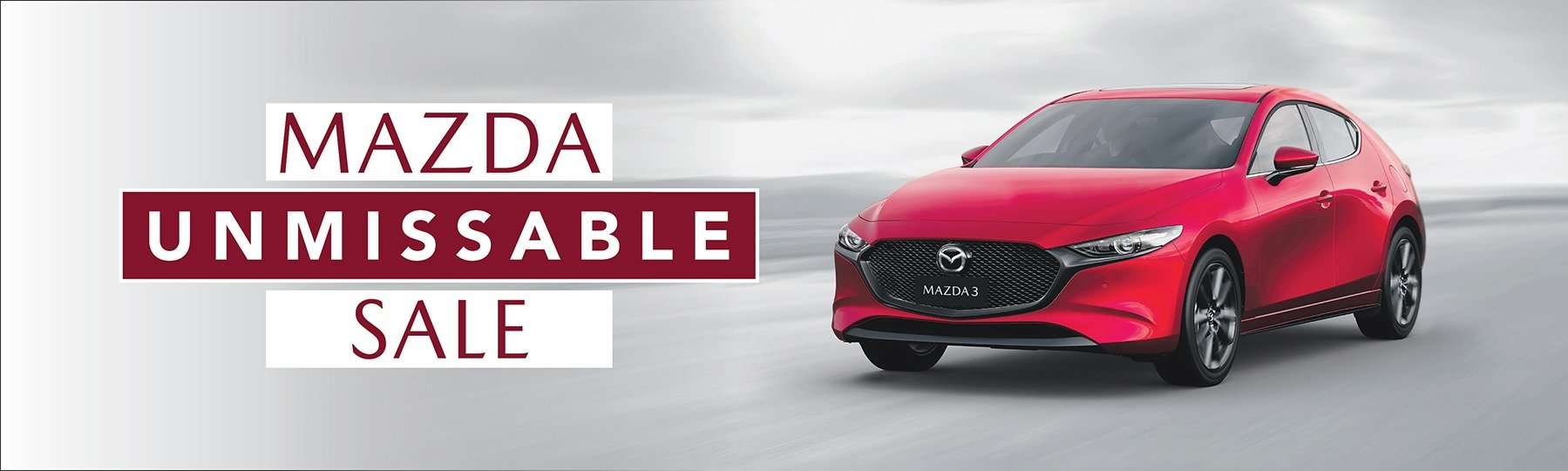 The Mazda Unmissable Sale is On NOW!