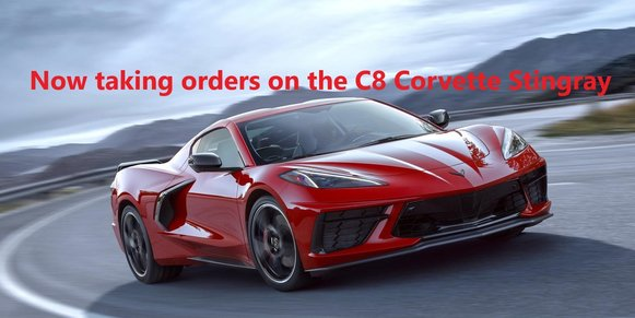 Place an order on the C8 Corvette