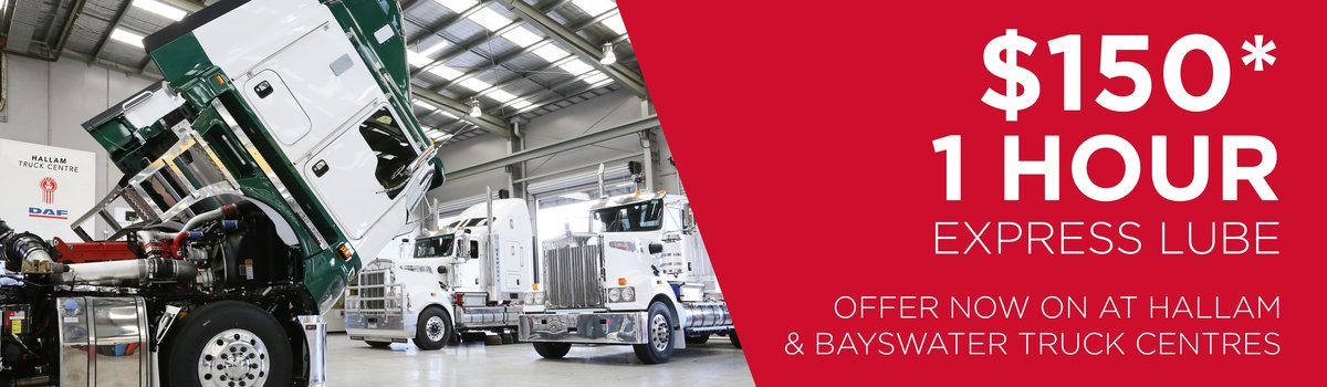 ONE HOUR EXPRESS LUBE SPECIAL NOW ON AT HALLAM & BAYSWATER TRUCK CENTRES! Large Image