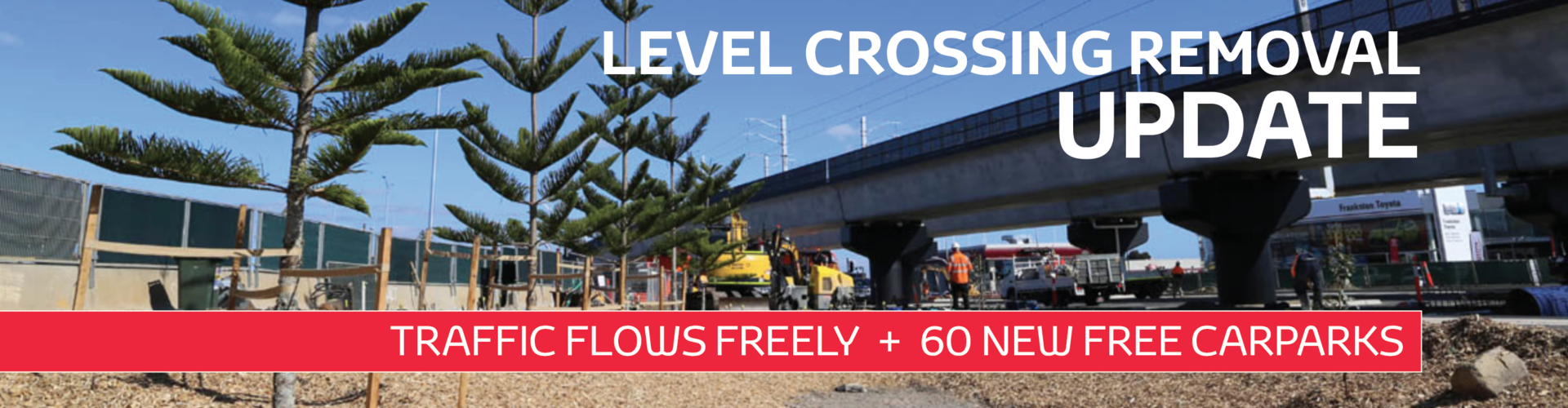 Frankston Toyota Level Crossing