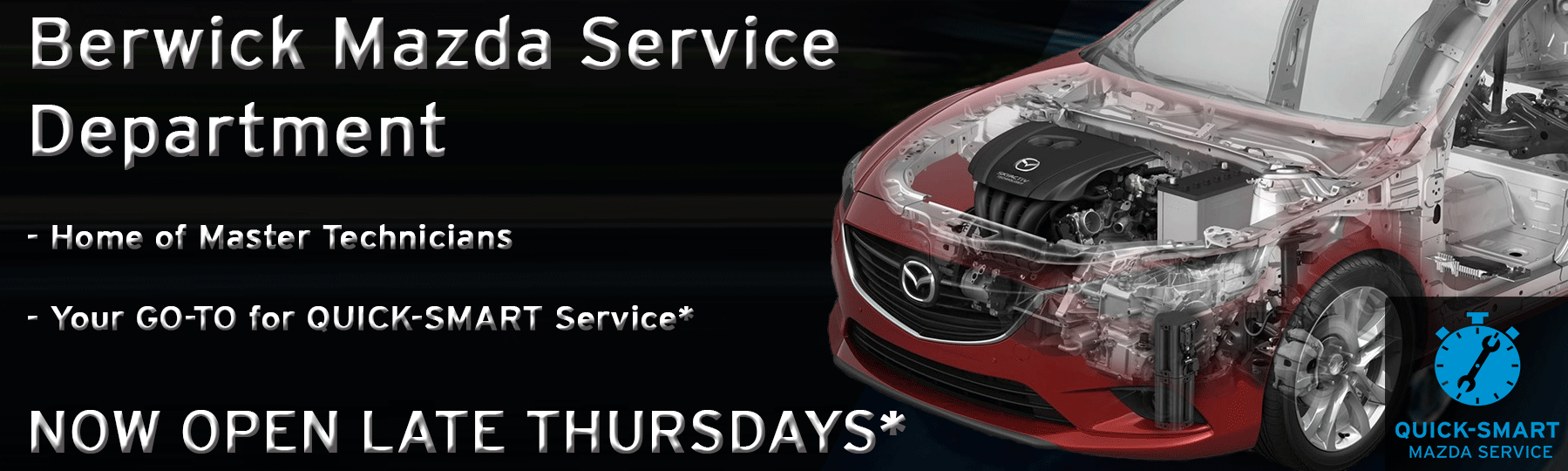 Berwick Mazda: Thursday late night Servicing