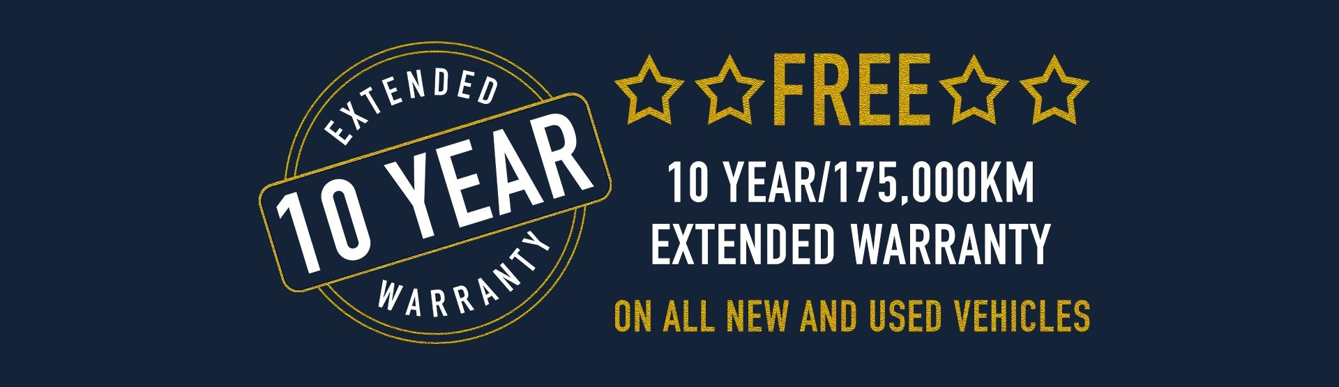Free 10 year/175,000km extended warranty