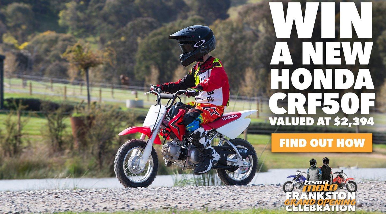 WIN A HONDA CRF50F
