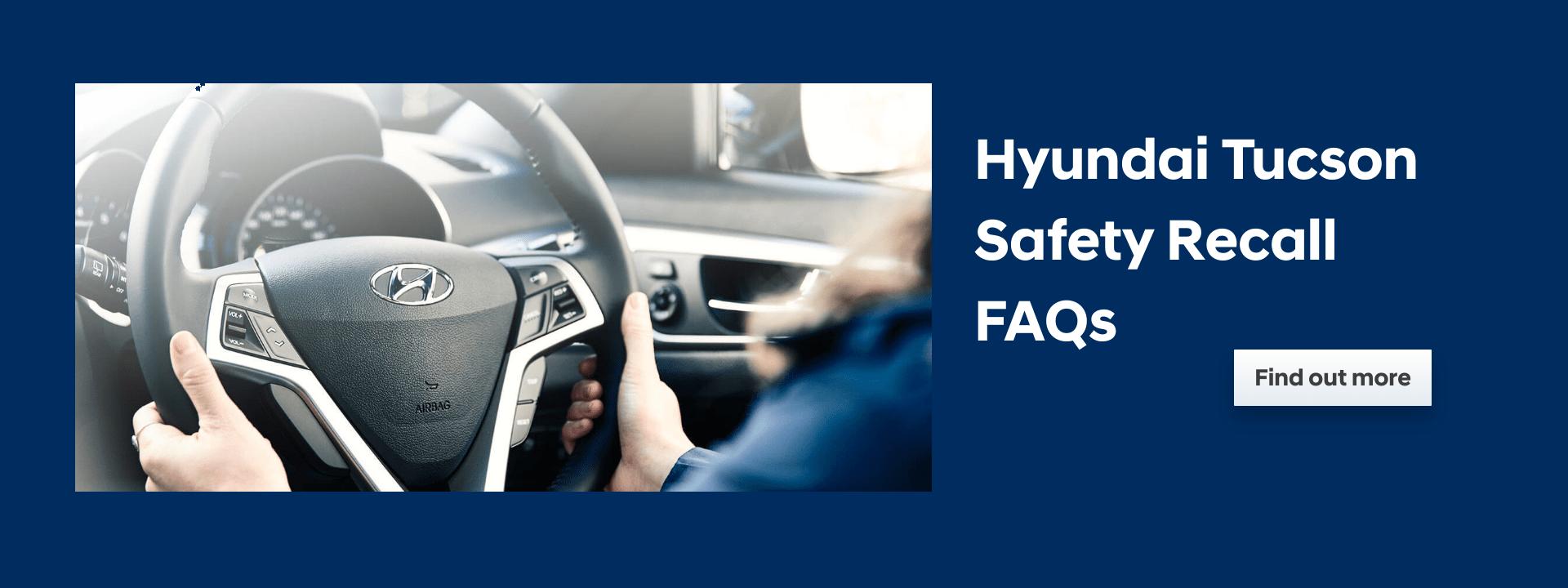 Hyundai Tucson Safety Recall