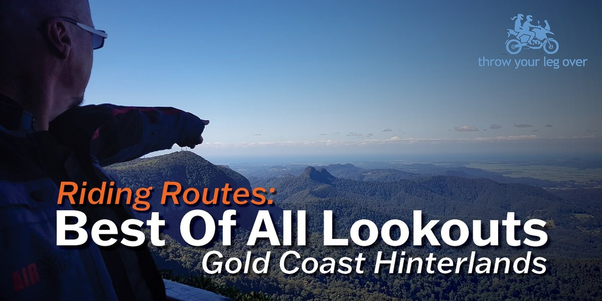 blog large image - Gold Coast Hinterlands - Best Of All Lookout   Riding Routes