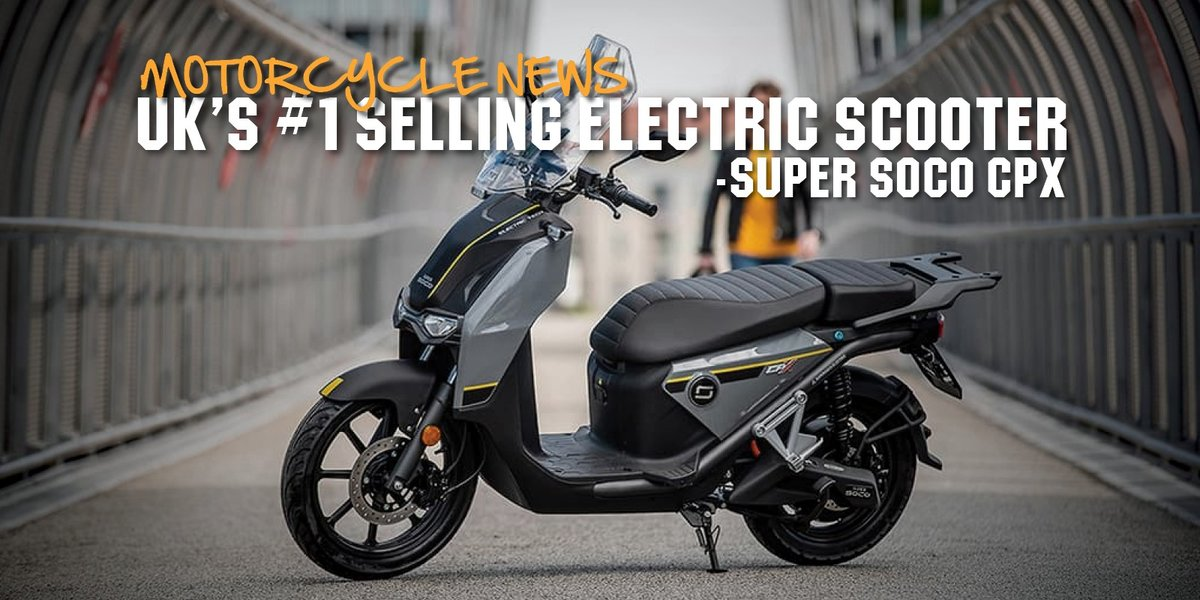 blog large image - UK's #1 Selling Electric Scooter   Super SOCO CPx