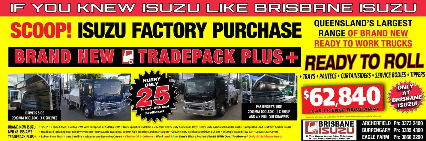 Scoop! Brisbane Isuzu Tradepack Plus + Factory Purchase