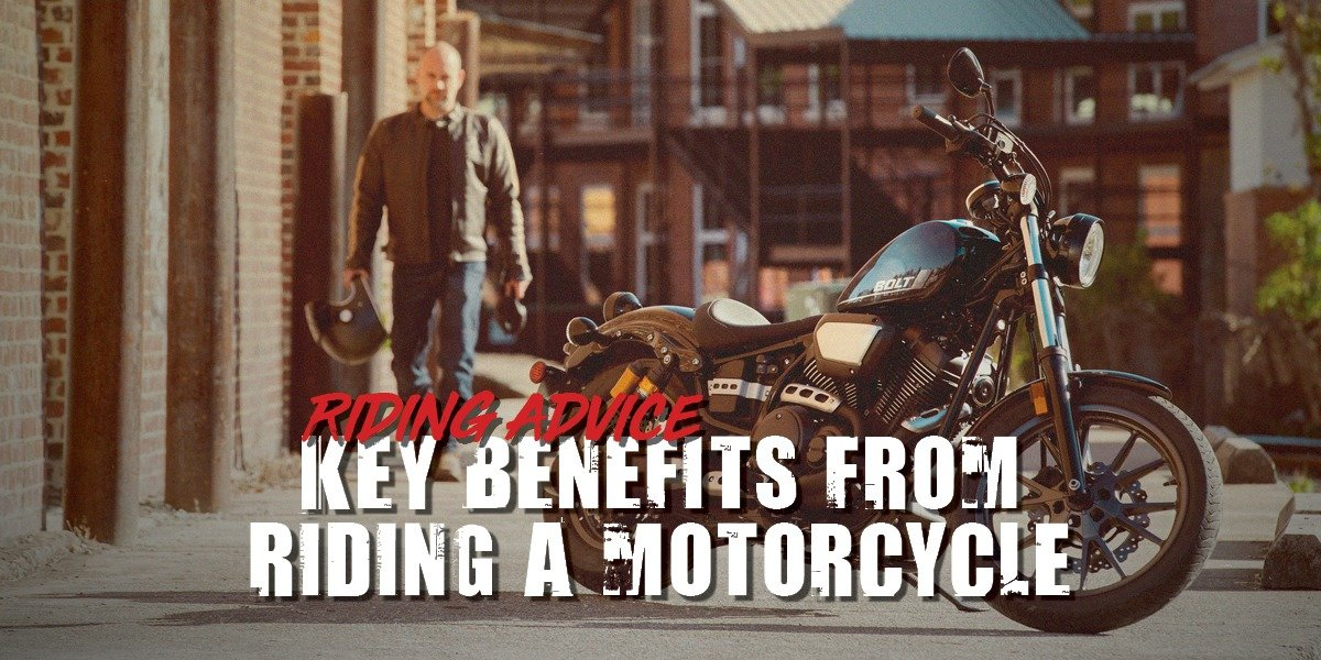 blog large image - Key Benefits From Riding A Motorcycle   Riding Advice