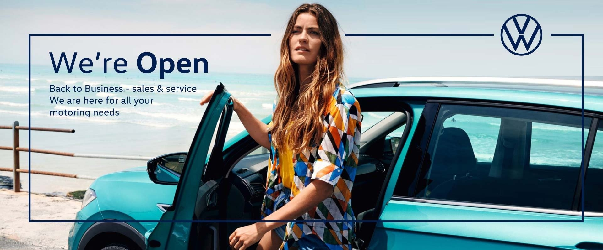 We're Open - Beachside Volkswagen