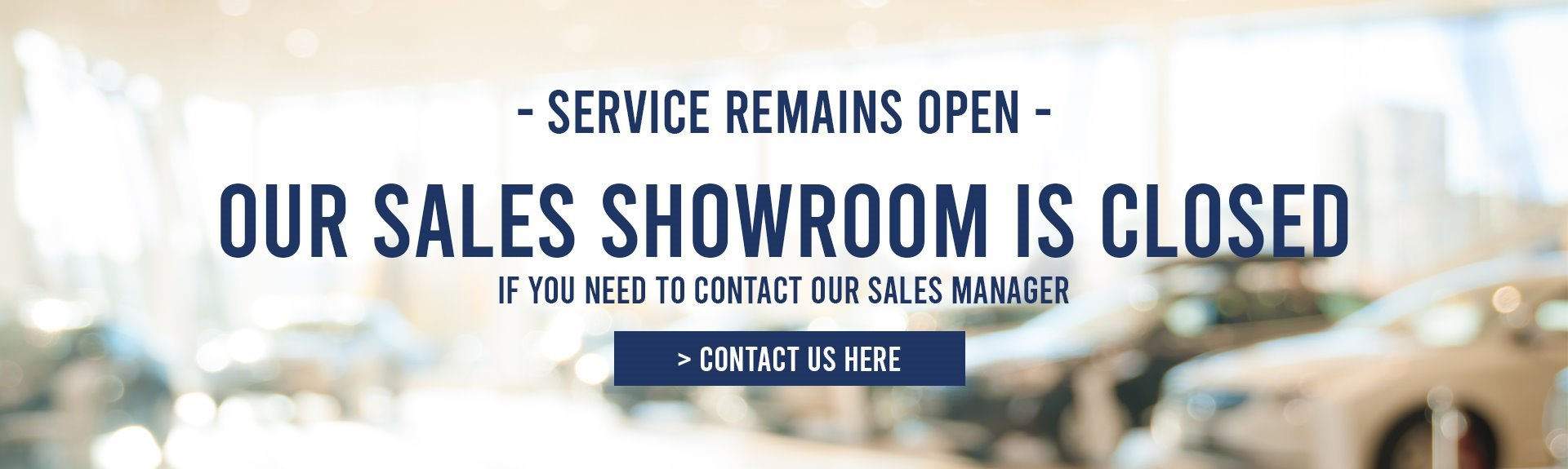 Our sales showroom is closed