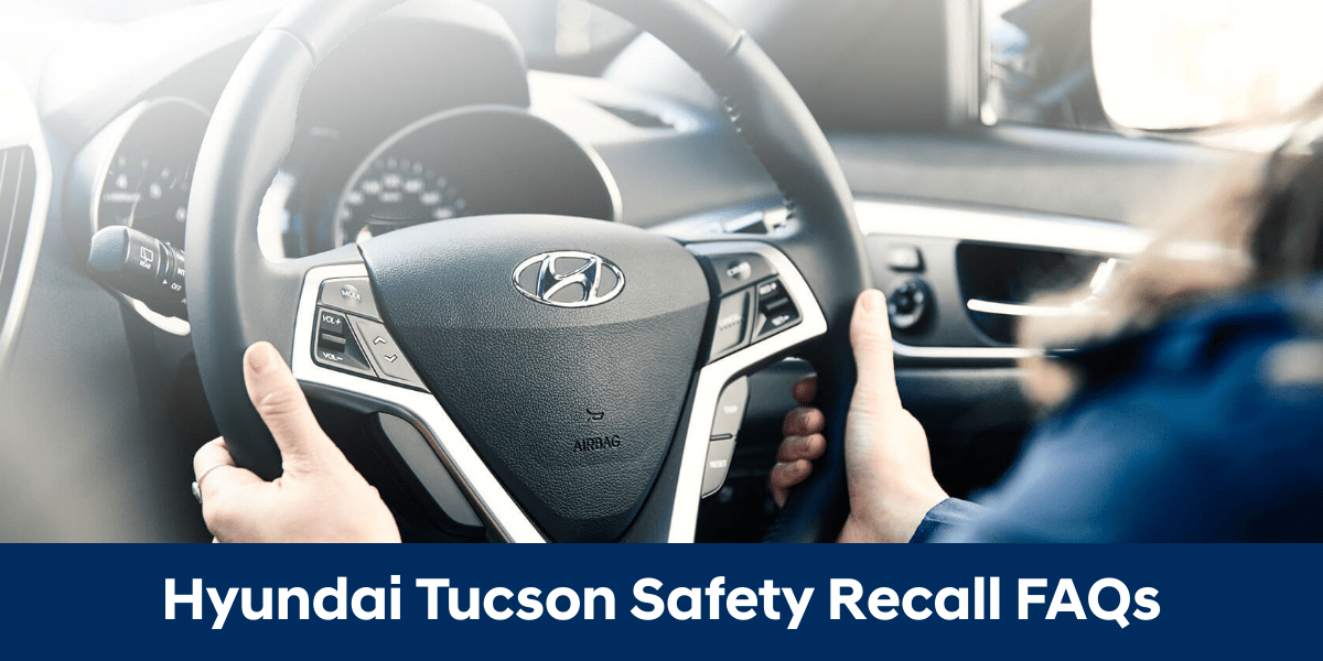 blog large image - Hyundai Tucson Safety Recall FAQ