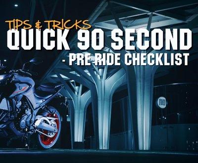 Quick 90 Second - Pre Ride Checklist image