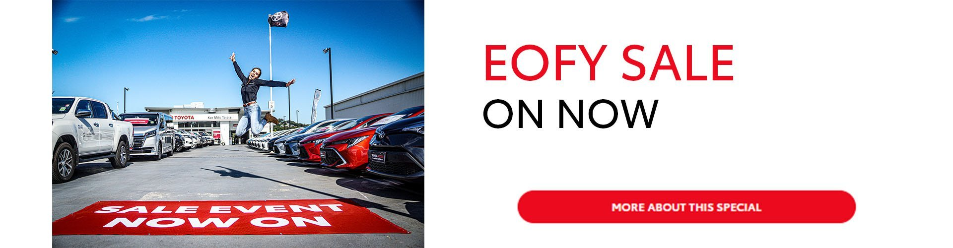 EOFY Sale only at Ken Mills Toyota on the Sunshine Coast