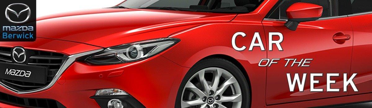 Berwick Mazda's *CAR OF THE WEEK* Large Image