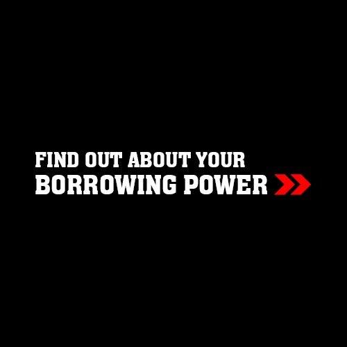 Finance Borrowing Power