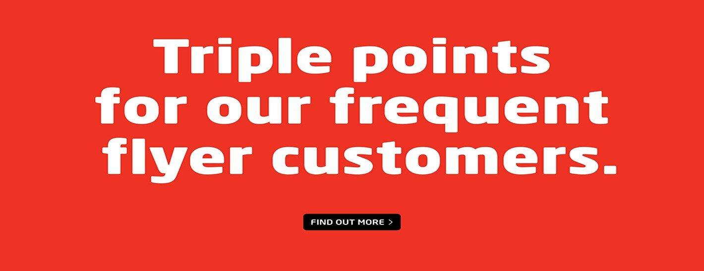 Triple Point Savings!