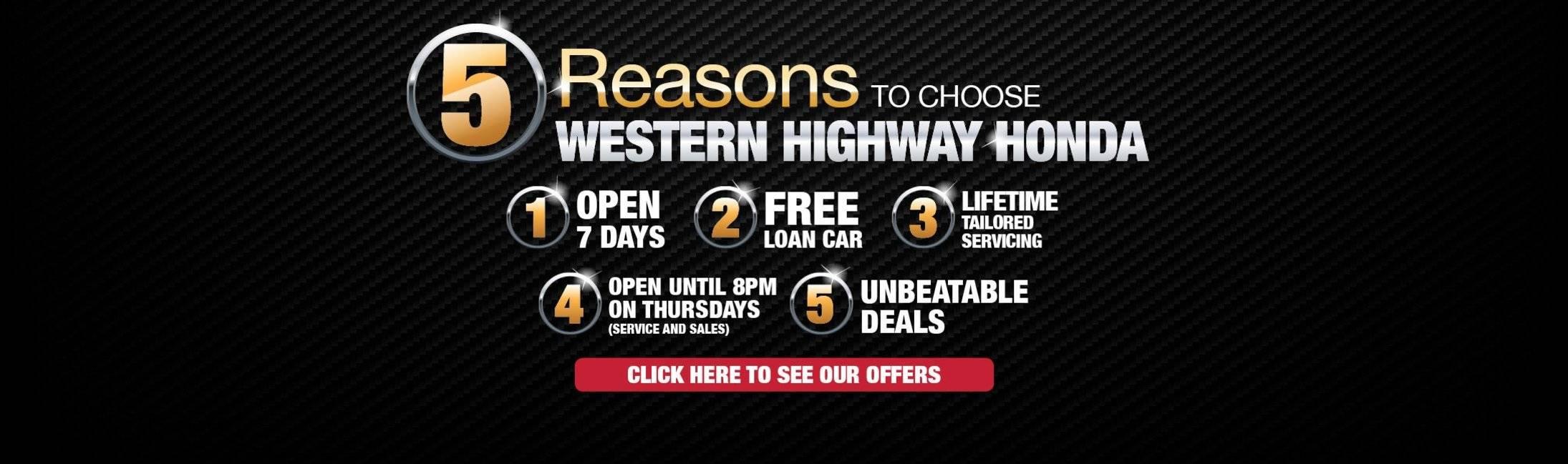 Western Honda - 5 Reasons