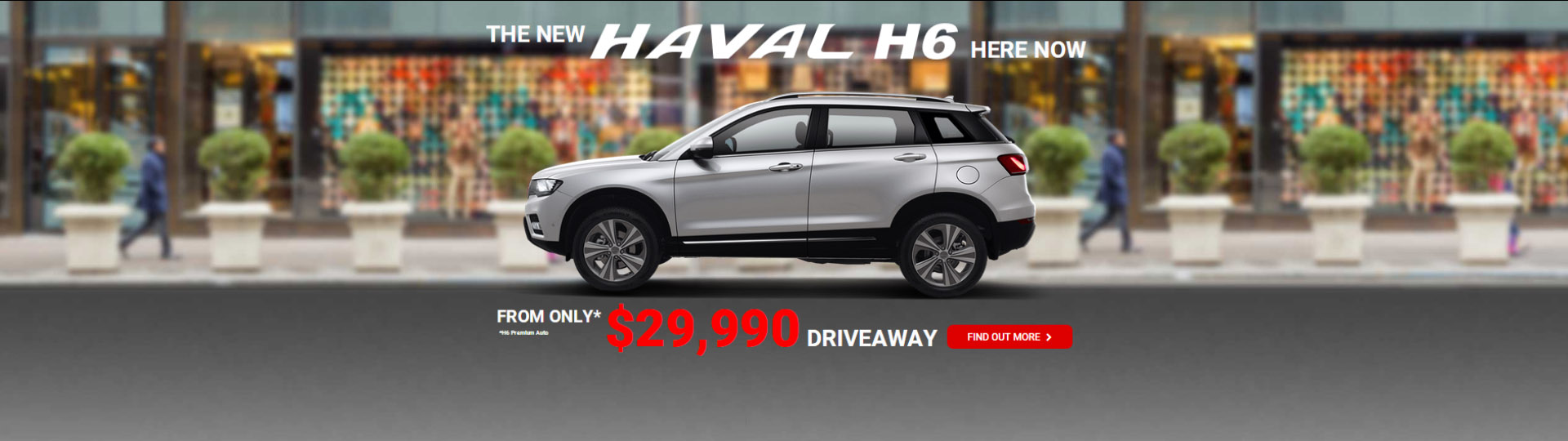 HAVAL H6 FROM $29,990 Driveaway