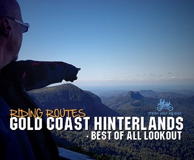 Gold Coast Hinterlands - Best Of All Lookout | Riding Routes image