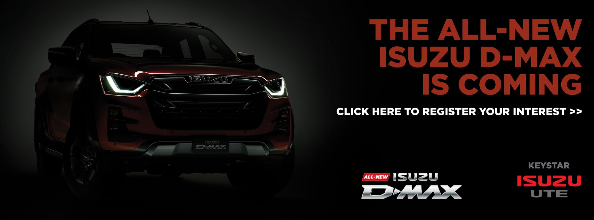 All-New D-MAX is Coming!