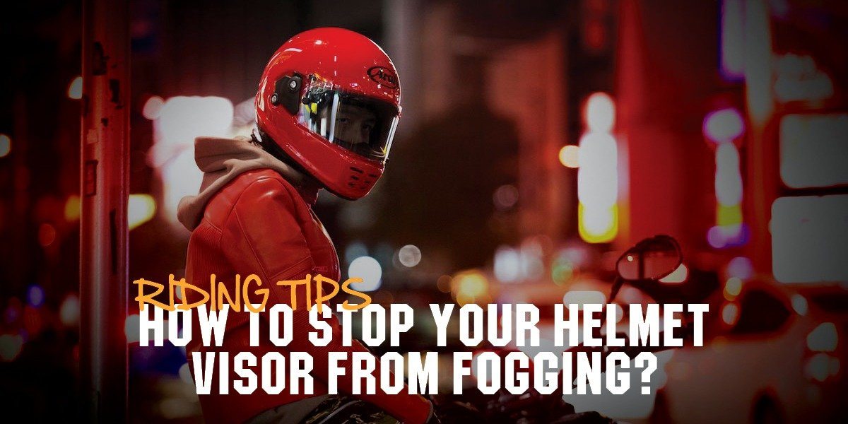 blog large image - How To Stop Your Helmet Visor From Fogging?   Riding Tips