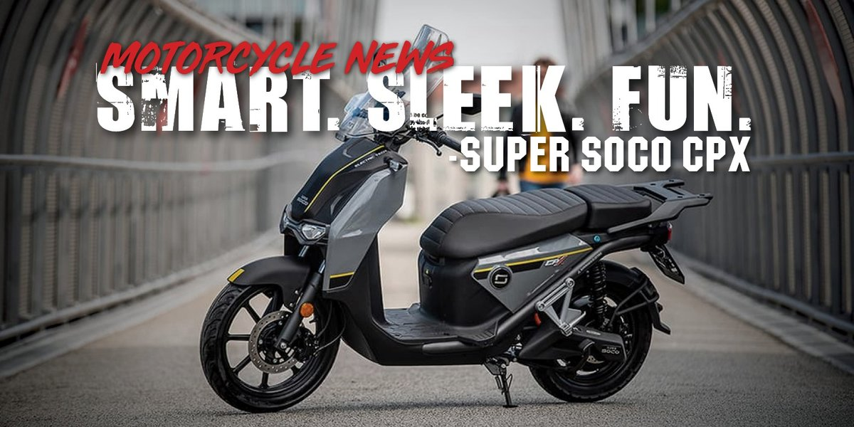 blog large image - UK's #1 Selling Electric Scooter - Super SOCO CPx
