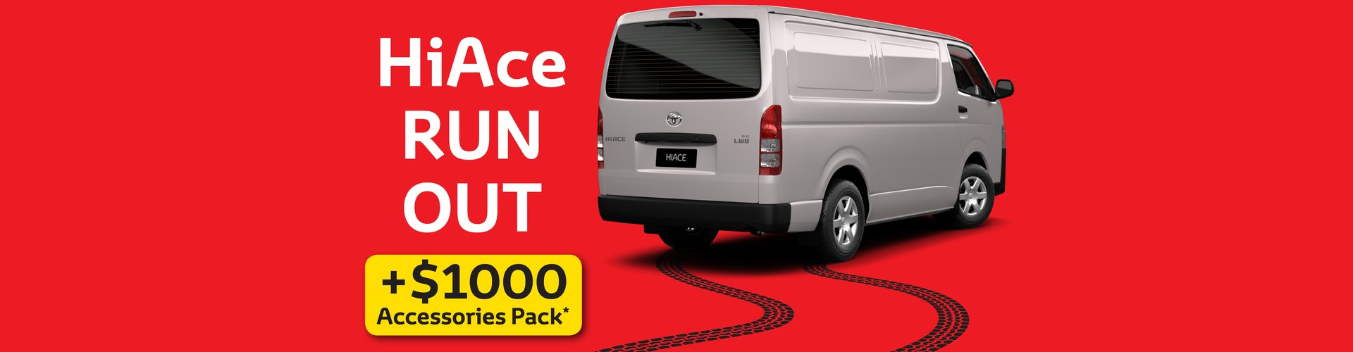 Waverley Toyota's HiAce RUN OUT + Bonus $1,000 Accessories Pack