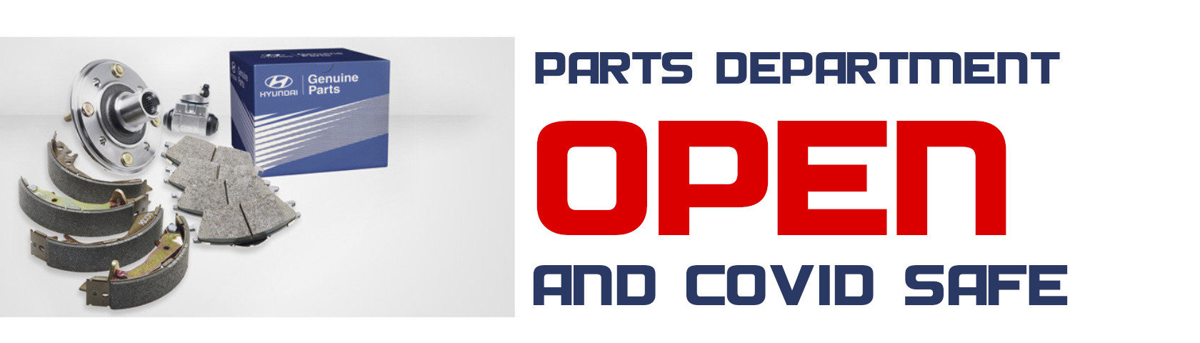 PARTS DEPARTMENT IS OPEN