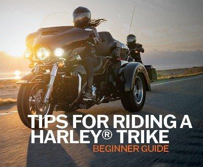 Tips for Riding A Harley Davidson® Trike | Beginner Guide image