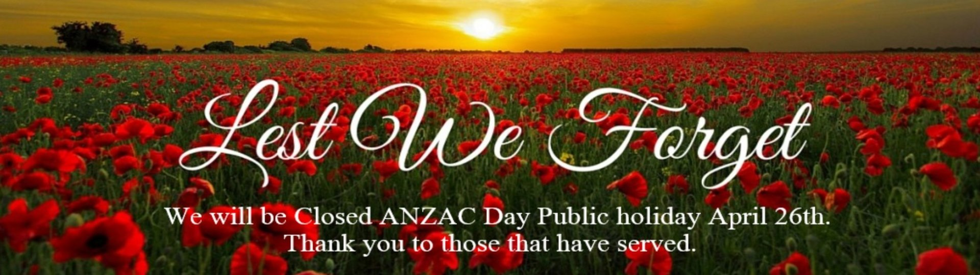 Anzac Day Day Closed