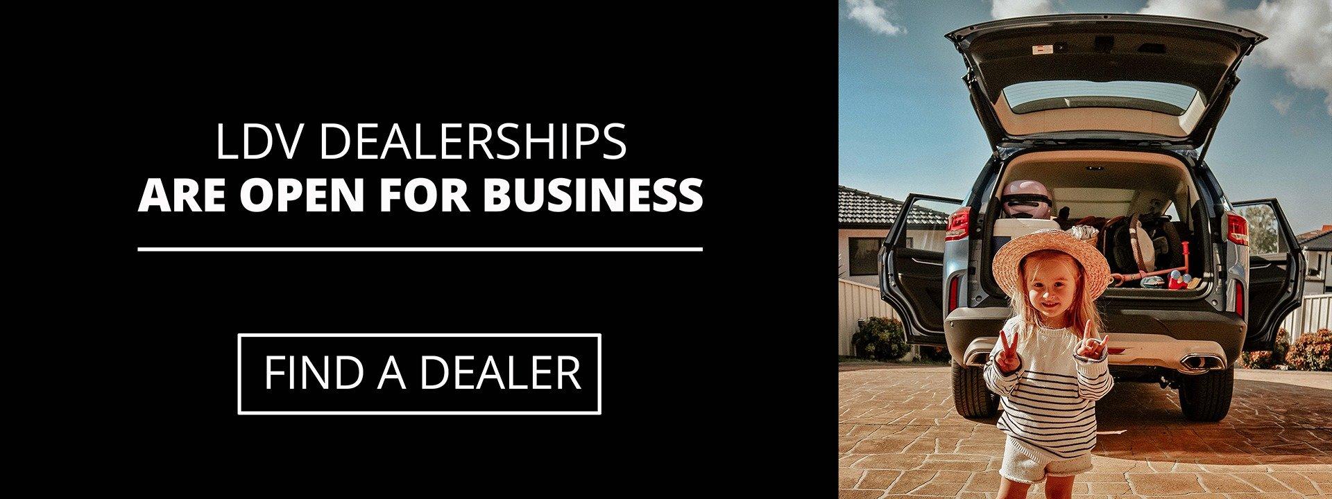 LDV Dealerships are open for business