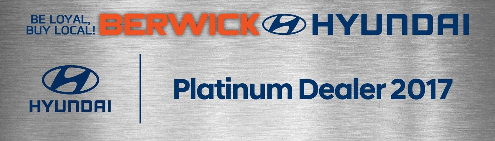 Berwick Hyundai Platinum Dealer 2017