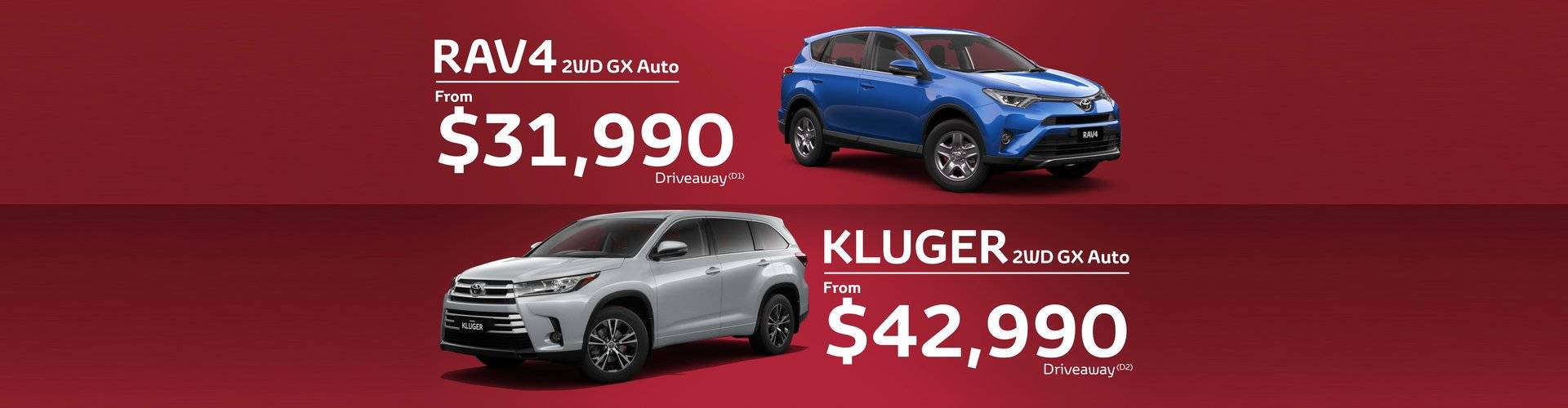 Toyota Means Business, great pricing on Kluger and Rav4