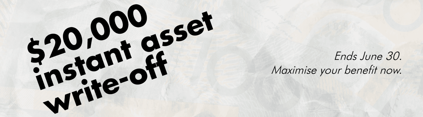 The 20k instant asset tax write-off ends June 30!