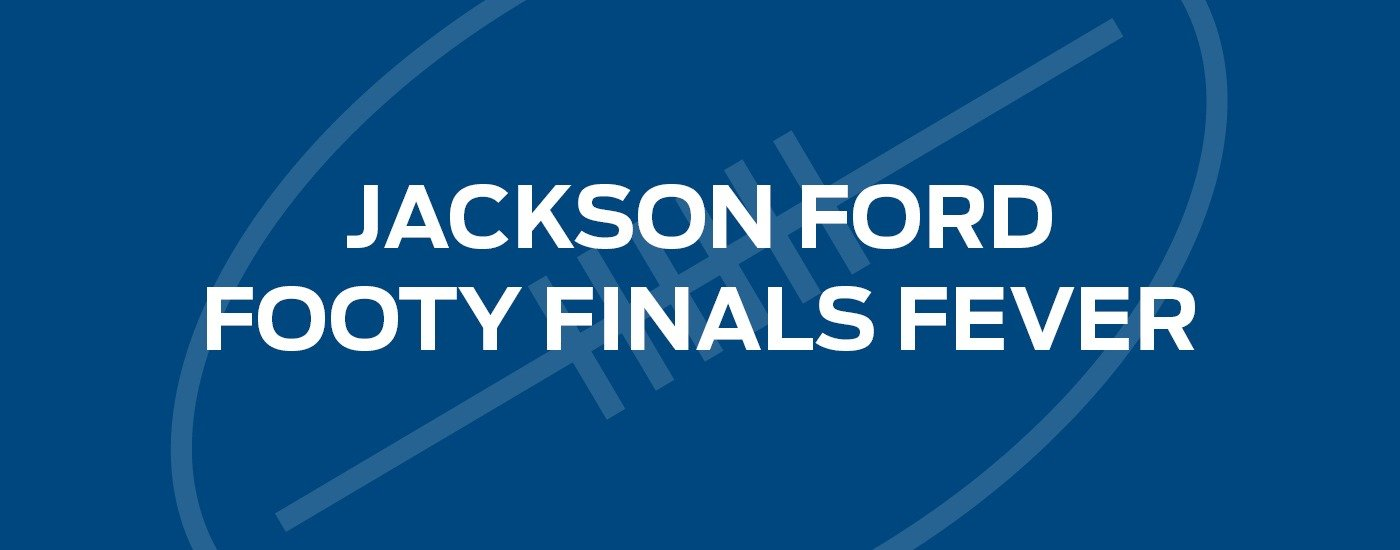 Jackson Ford Launceston Footy Finals Fever