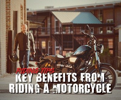 Key Benefits From Riding A Motorcycle | Riding Advice image