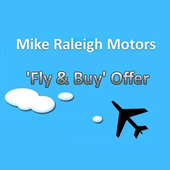 Mike Raleigh Motors Fly & Buy Offer Small Image