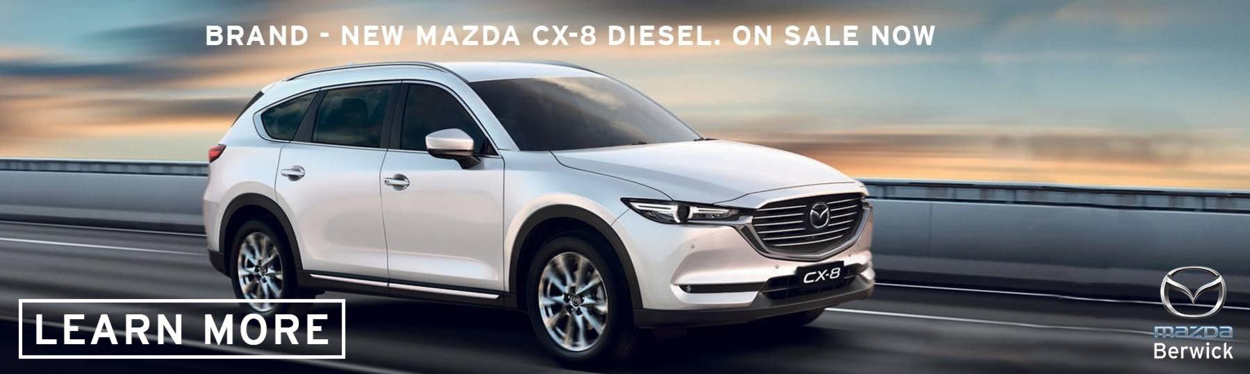 Berwick Mazdas new cx-8 diesel