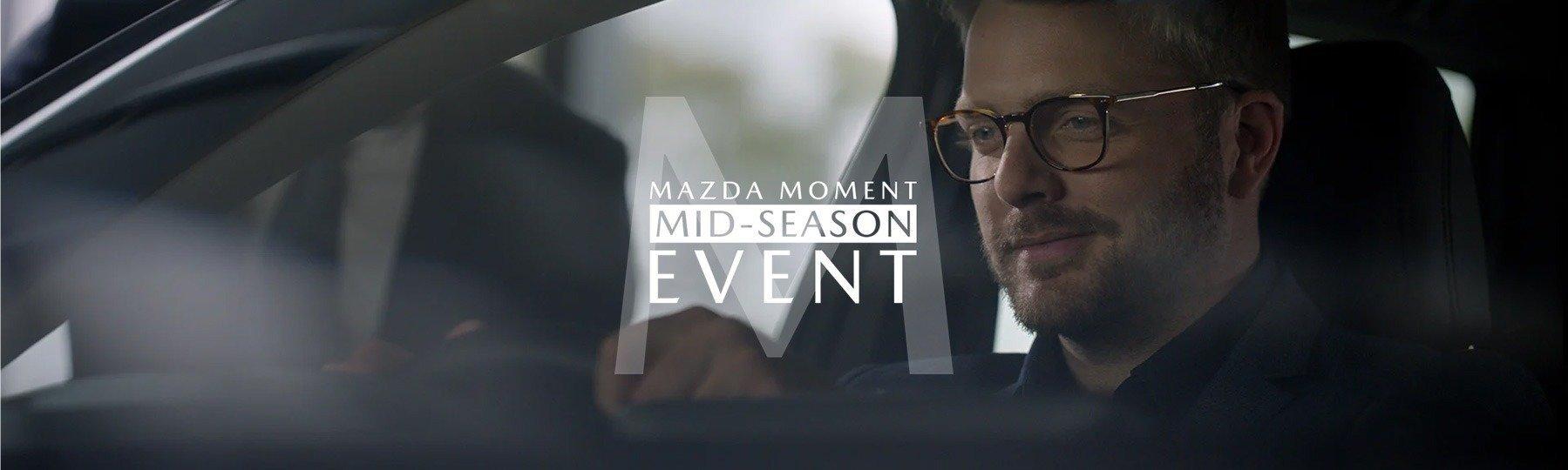 Mazda Moment Mid-Season Event