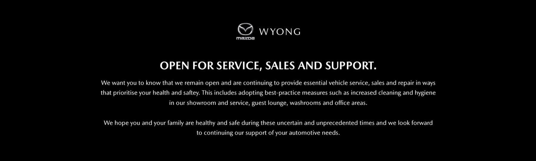 Open for service, sales and support
