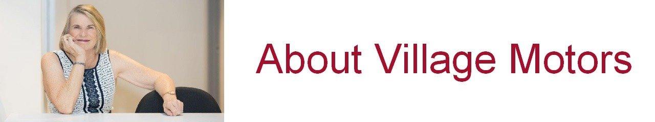 Village Motors | About Us