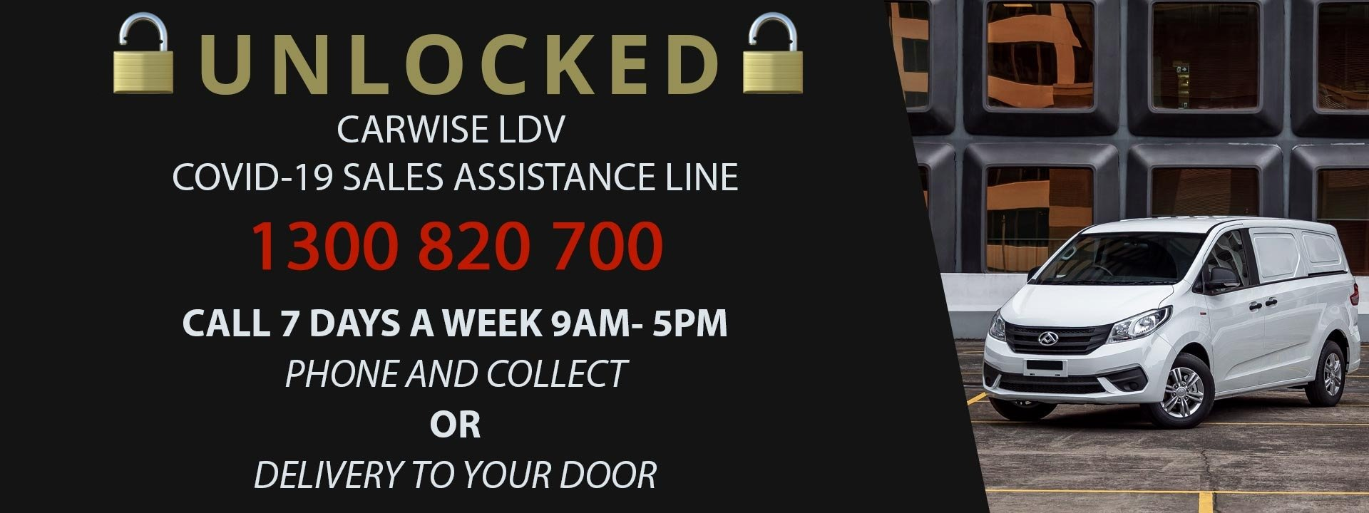 Carwise LDV COVID-19 Sales Assistance Line: 1300 820 720.