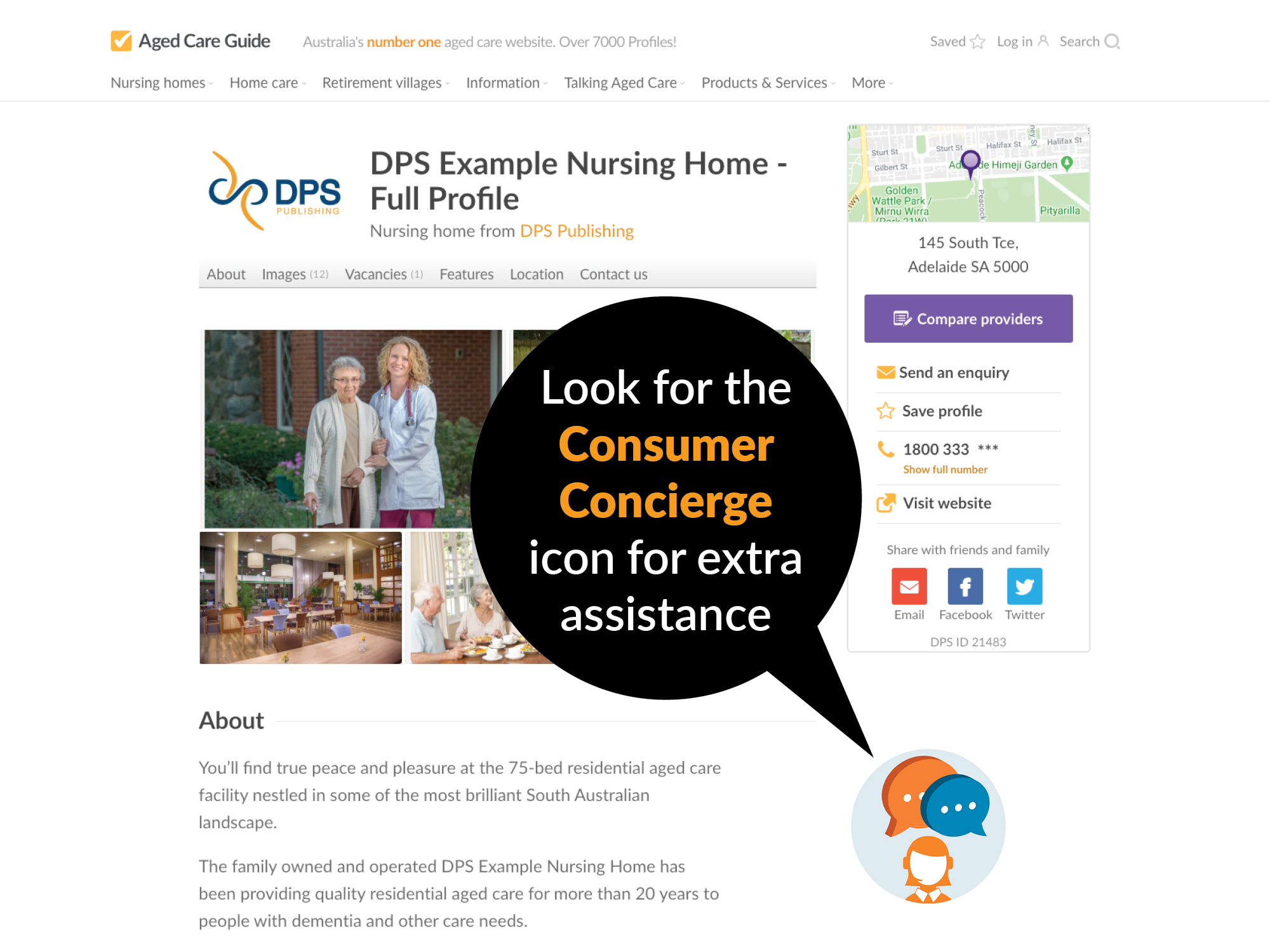 You'll find the Consumer Concierge feature on all listings on AgedCareGuide.com.au